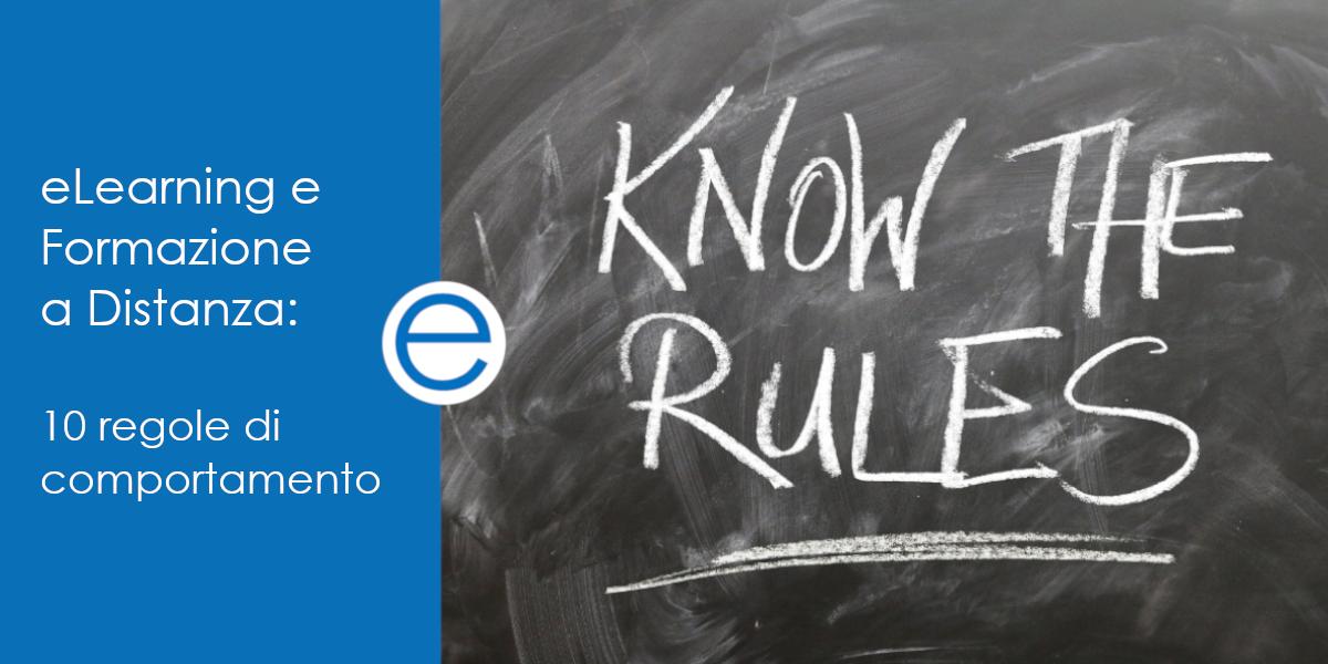 eLearning e Formazione a Distanza: 10 regole di comportamento