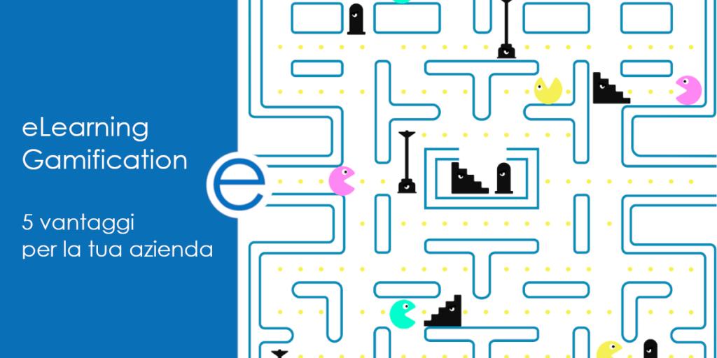 eLearning Gamification: 5 vantaggi per la tua azienda