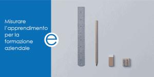blog di emathe: Misurare l'apprendimento per la formazione aziendale