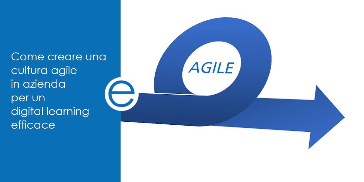 Come creare una cultura agile