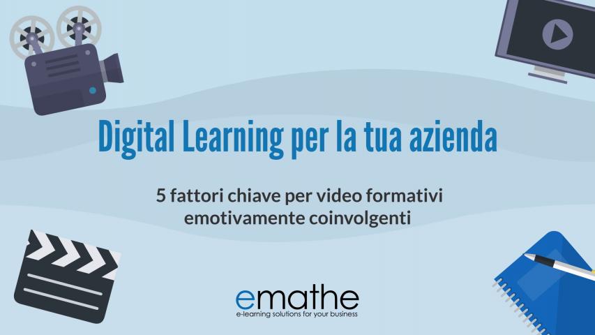 blog di emathe: 5 fattori chiave per video formativi